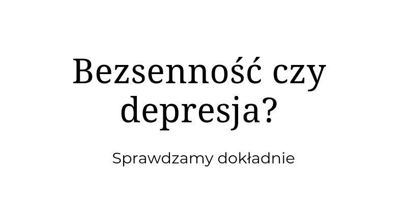 Bezsenność a depresja
