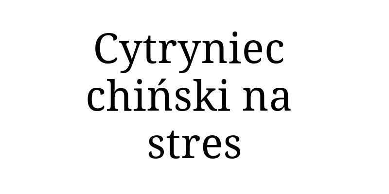 Cytryniec chiński