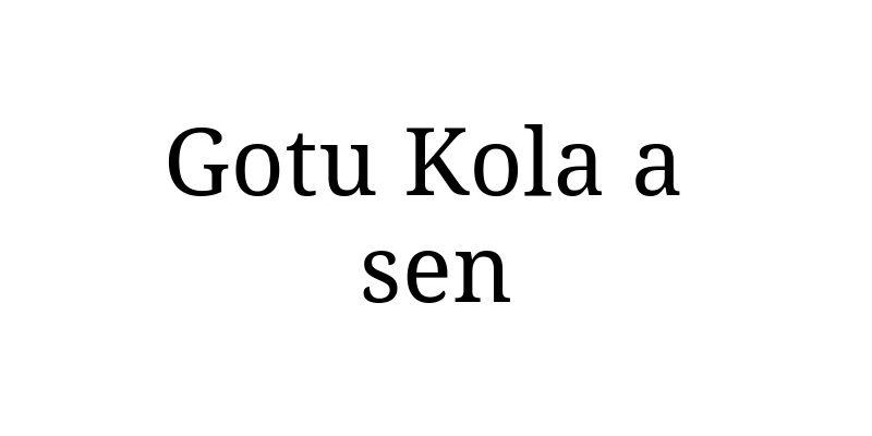 Gotu Kola a sen